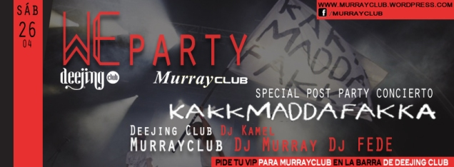 we party kakkmaddafakka murrayclub