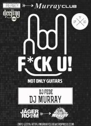 flyer fuck u do the monkey dj murray
